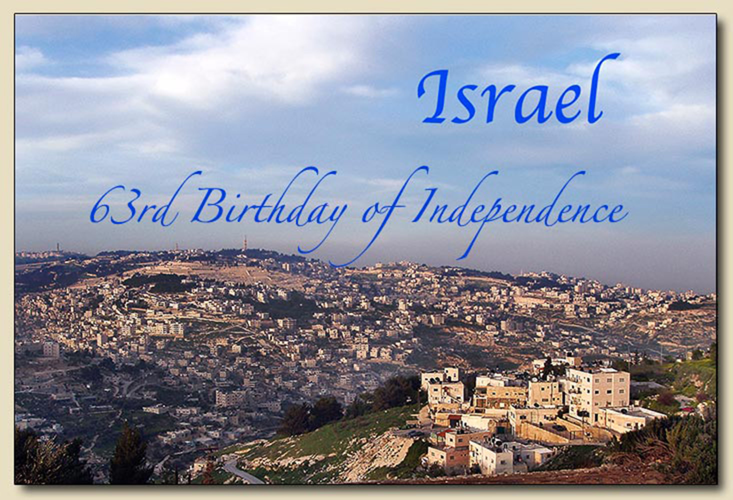 Israel's 63rd Birthday of Independence - May 10, 2011