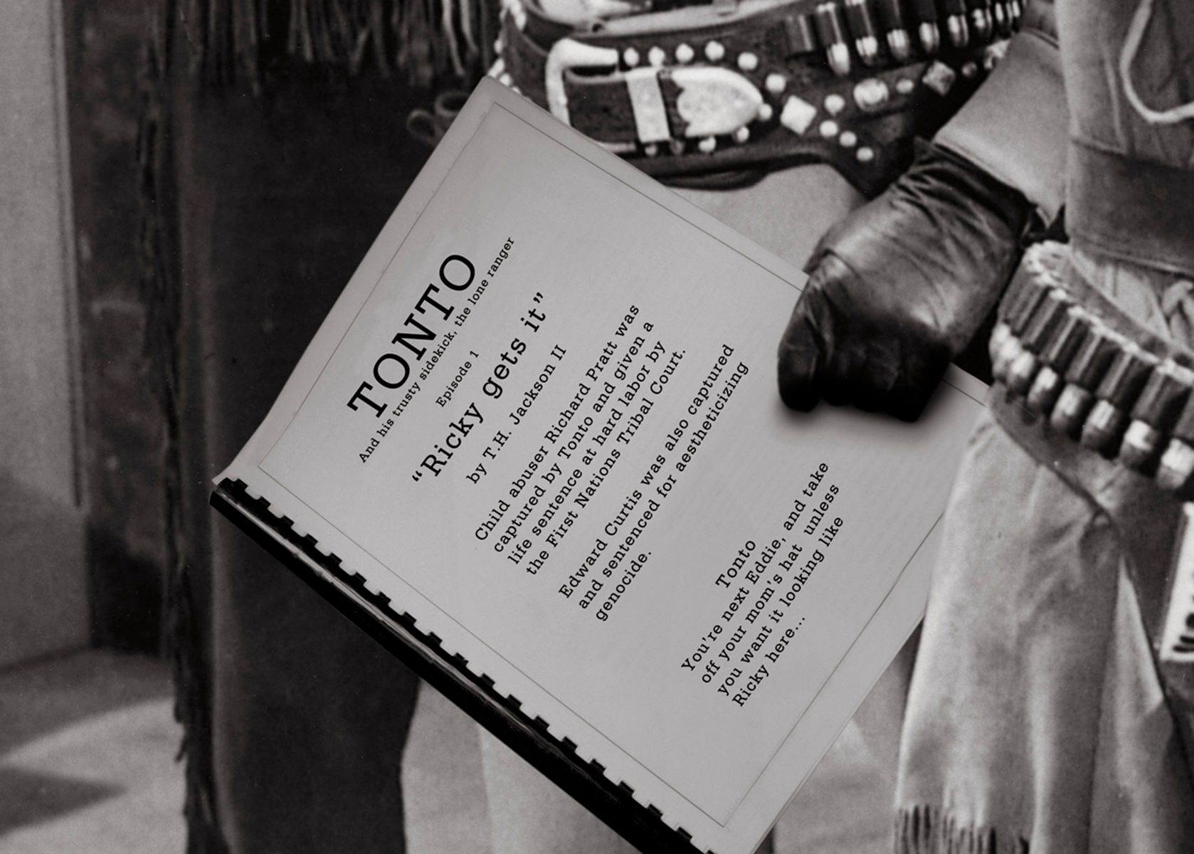 TONTO'S TV SCRIPT REVISION, digital print detail