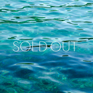 WATER SERIES No. 4 - EDITION IS SOLD OUT