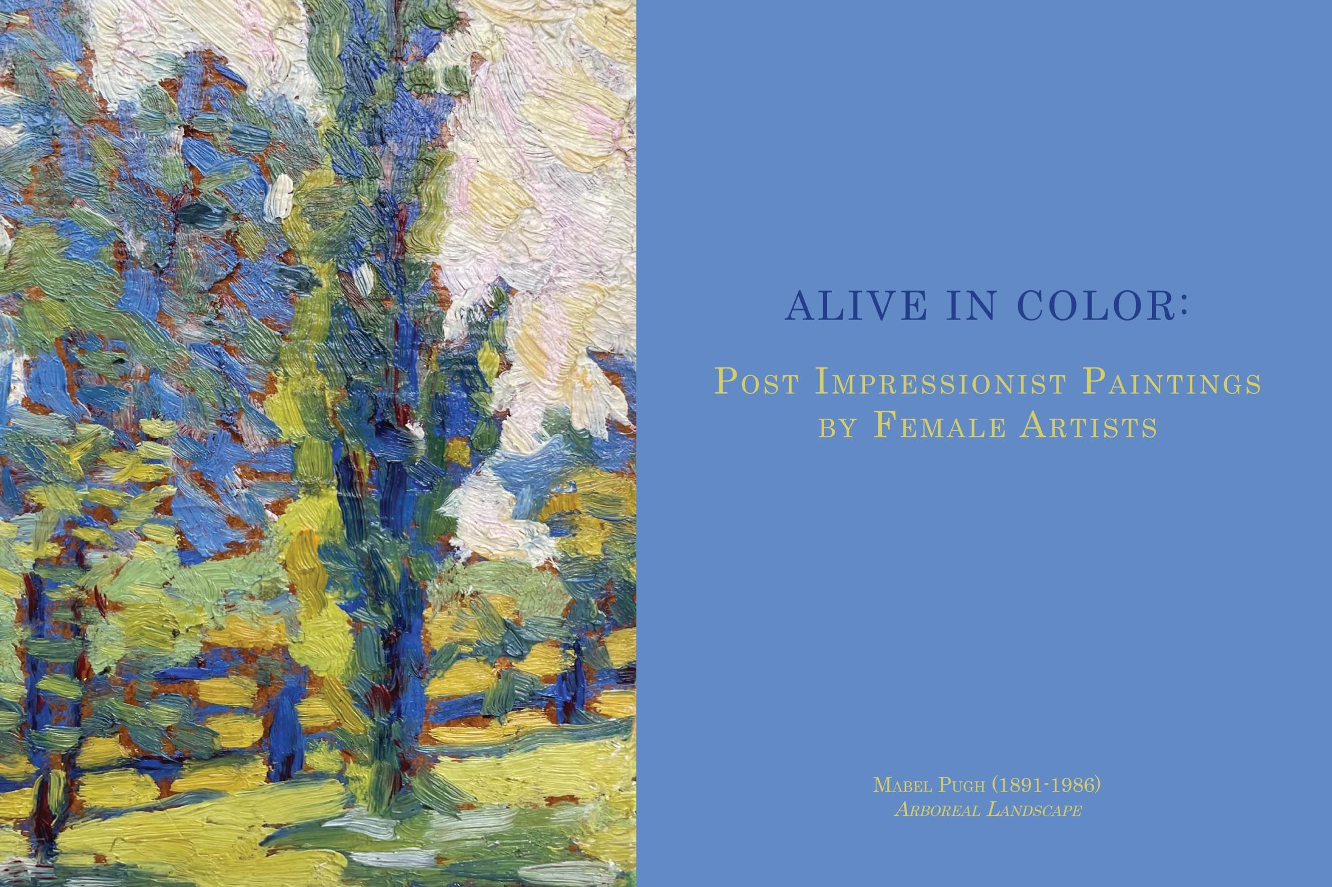 Alive in Color: Post Impressionist Paintings by Female Artists