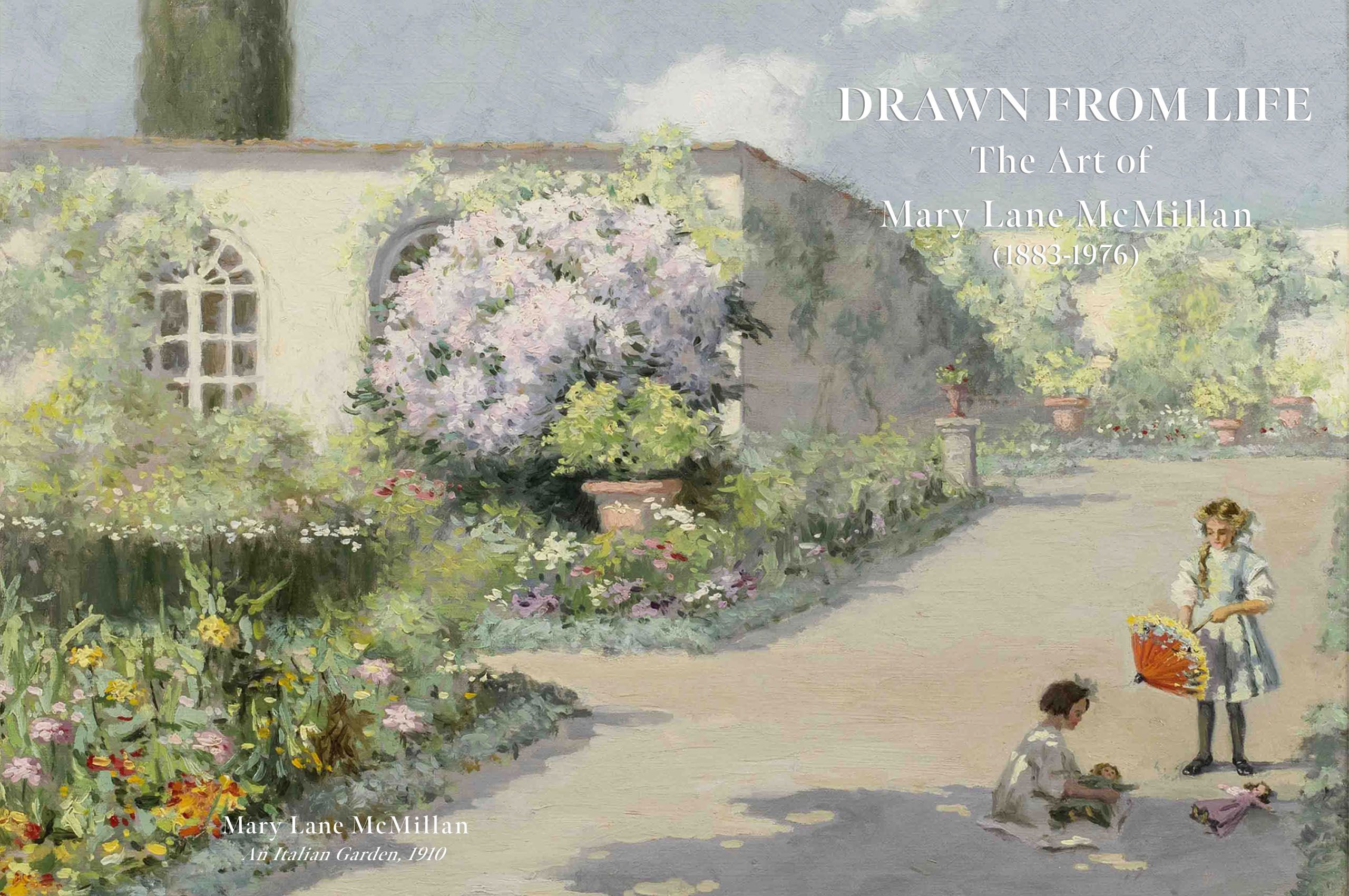 Drawn from Life: The Art of Mary Lane McMillan (1883-1976)