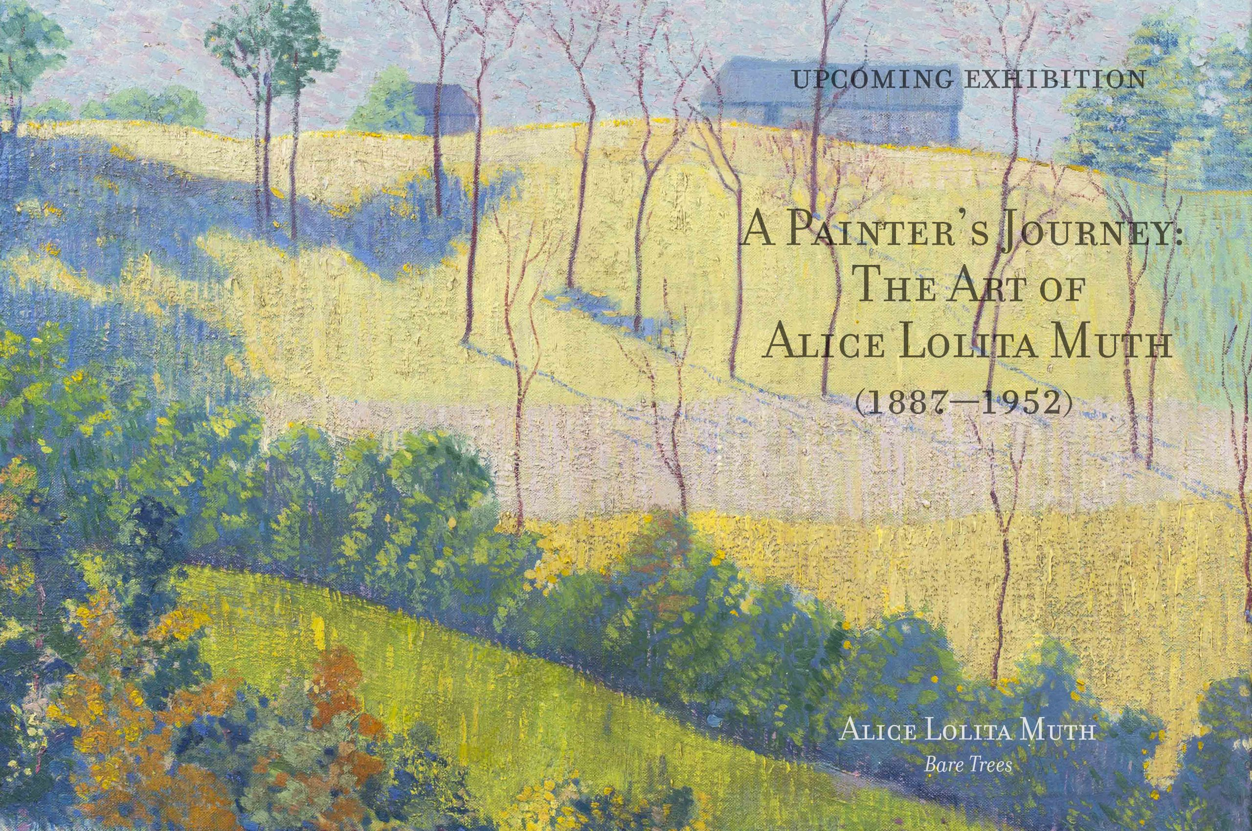 A Painter's Journey: The Art of Alice Lolita Muth (1887-1952)
