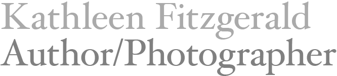 Kathleen Fitzgerald Author/Photographer