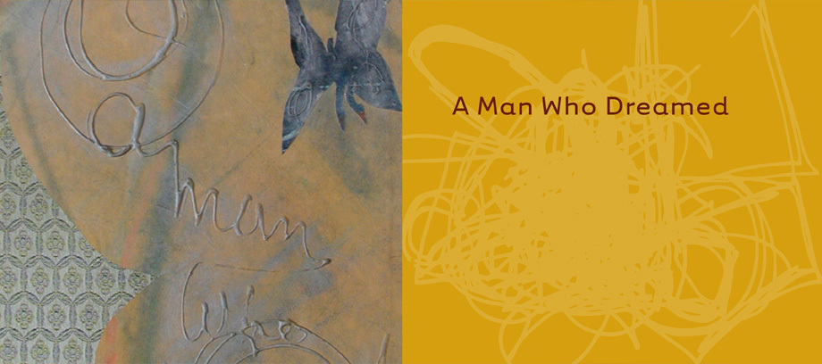 A Man Who Dreamed • Based on an ancient Zen story