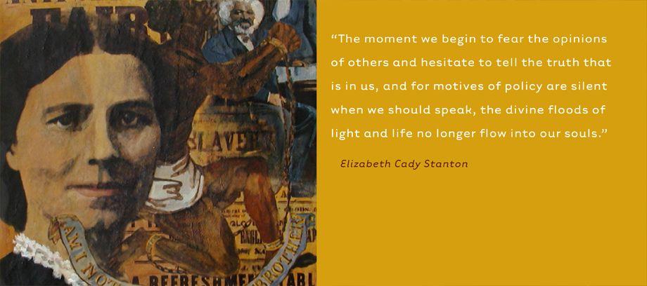 Elizabeth Cady Stanton  • Suffragette, Abolionist