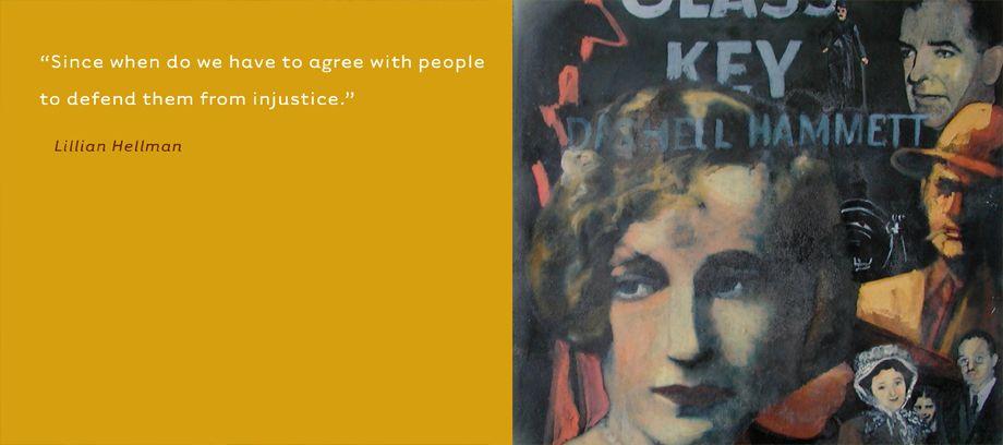 Lillian Hellman • Writer, Activist