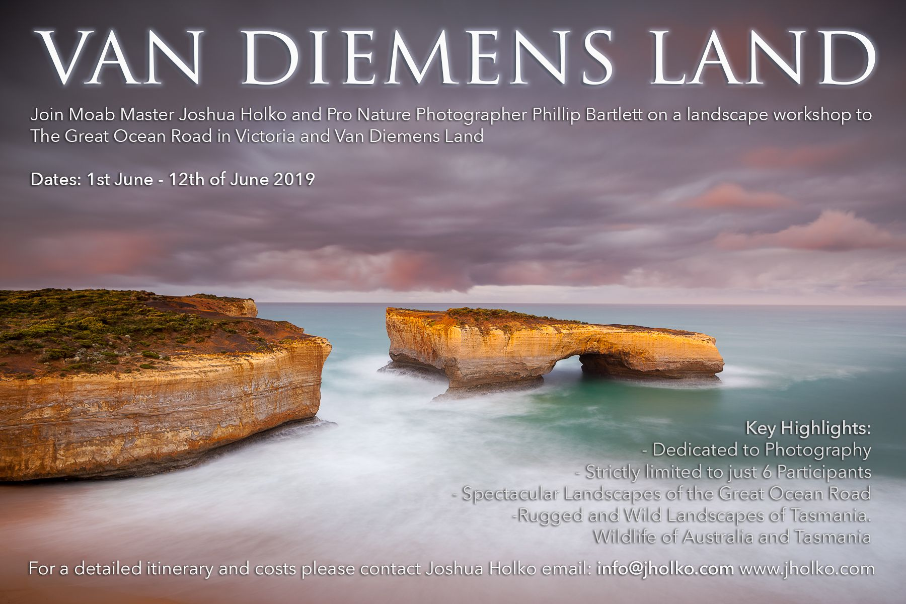 Van Diemens Land Tasmania Workshop