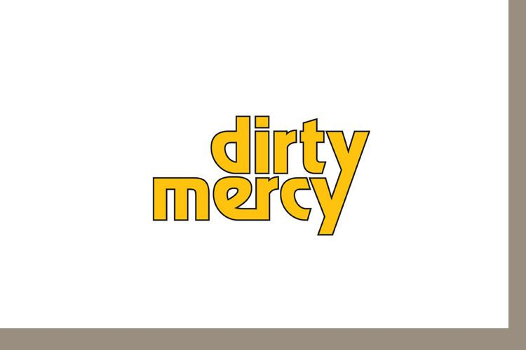 Dirty Mercy