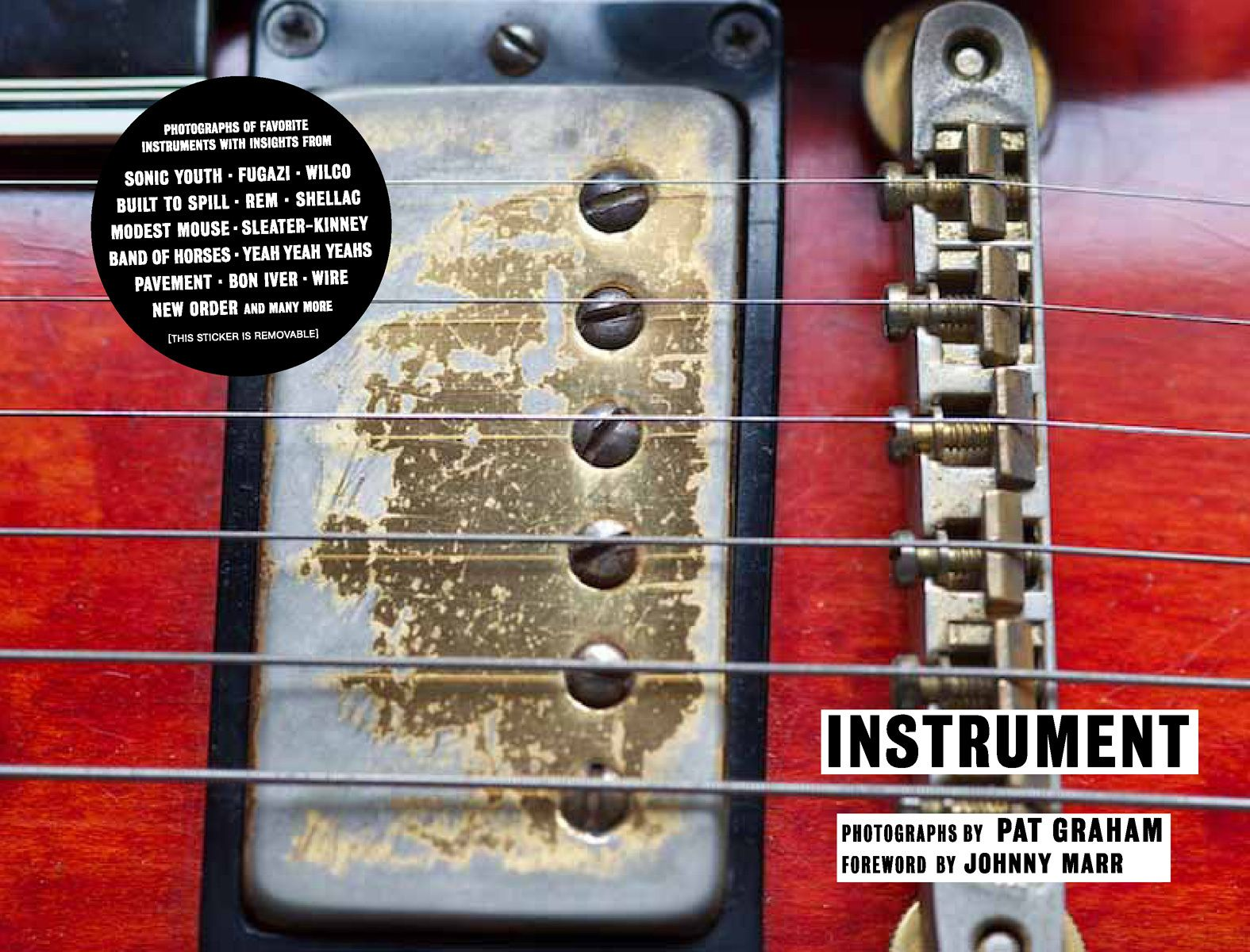 Instrument By Pat GrahamForward Johnny MarrChronicle Books 2011Instrument Blog