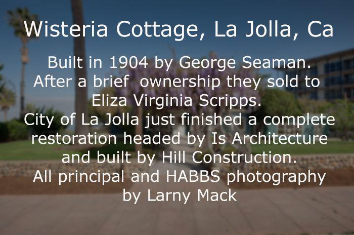 Wisteria Cottage in La Jolla Calif. Donated by Eliza Scripps.