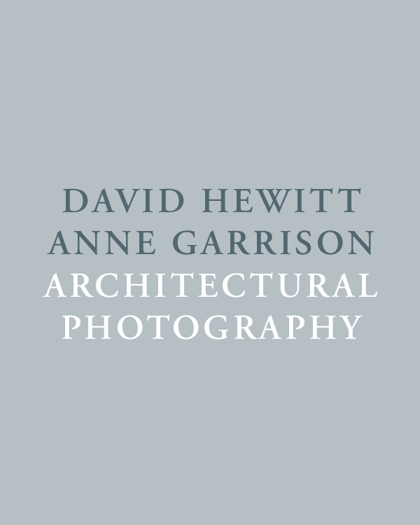 DAVID HEWITT ANNE GARRISON ARCHITECTURAL PHOTOGRAPHY