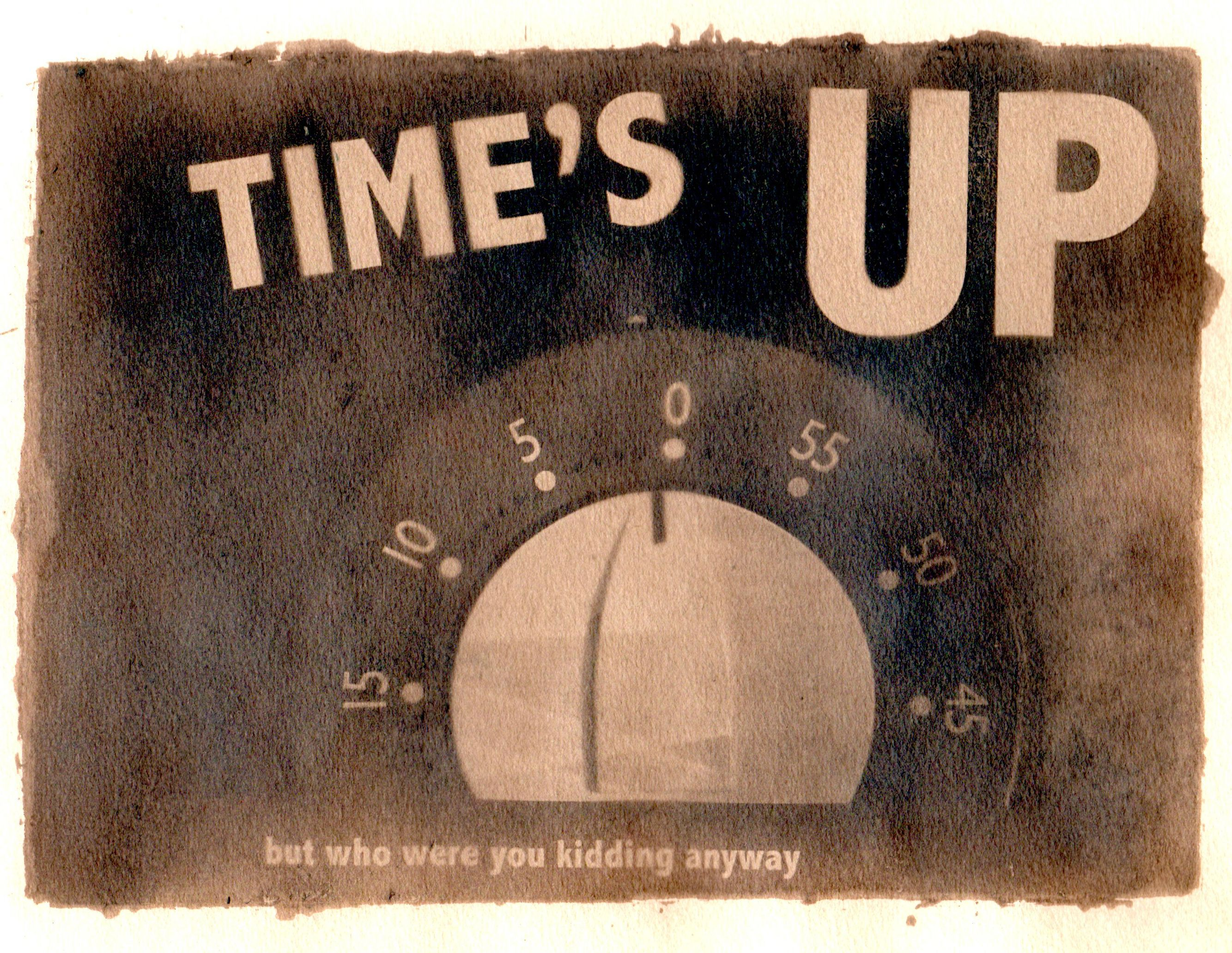 timesUp_jpgedit_sepia.jpg