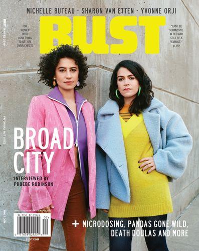 Ilana Glazer and Abbi Jacobson for Bust Magazine