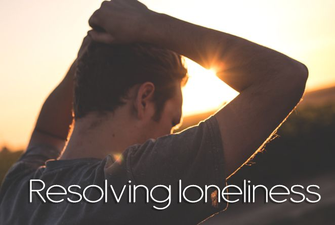 Resolving Loneliness