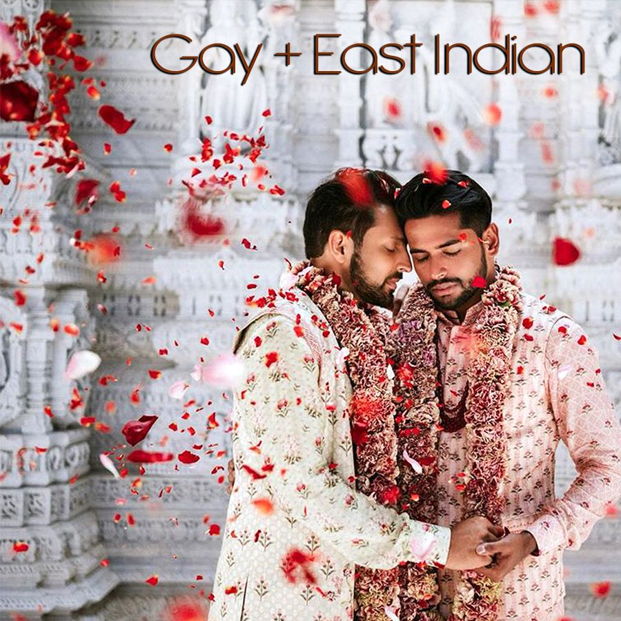 Gay & East Indian