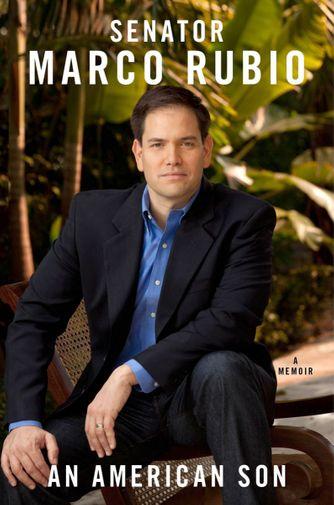 """An American Son"", Senator Marco Rubio"