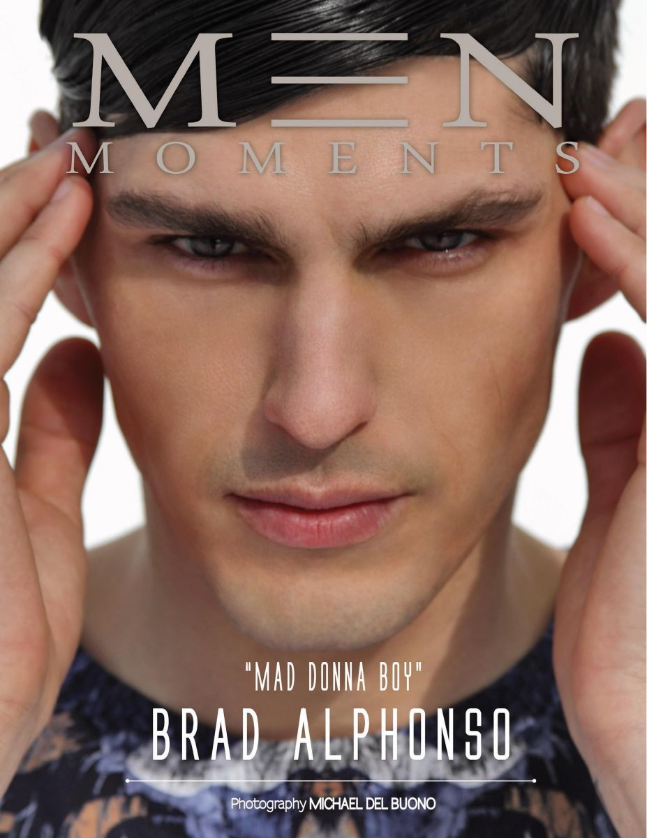 BRAD ALPHONSO ON COVER OF MEN MOMENTS MAGAZINE PHOTOGRAPHED BY MICHAEL DEL BUONO