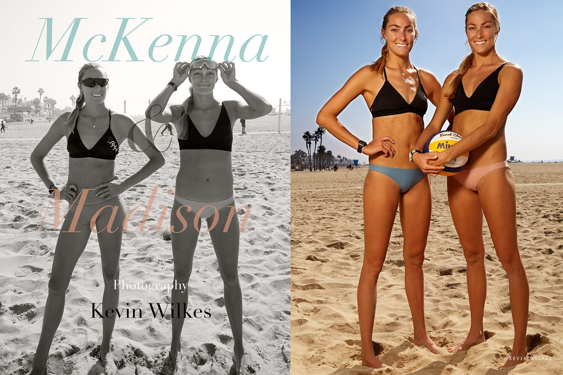 McKenna and Madison. Pro beach volleyball players.