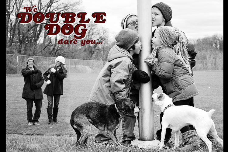 1doubledogfront_5x7.jpg