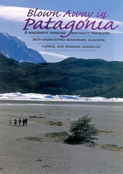 Blown Away In Patagonia