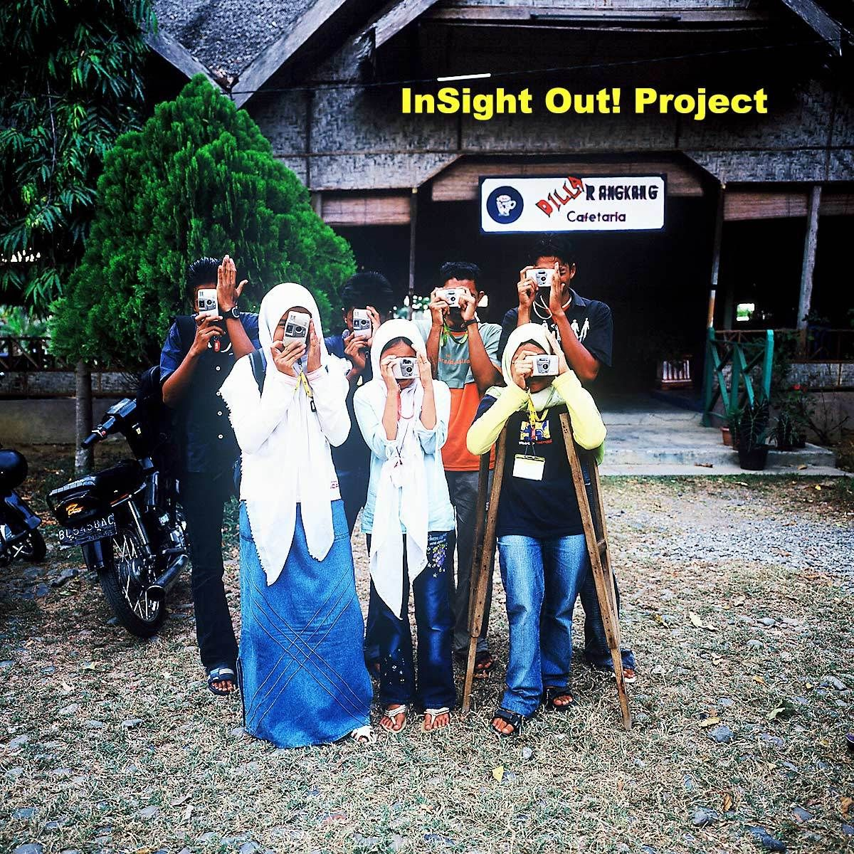 InSight Out ! Project Team @ Banda Ache 2004