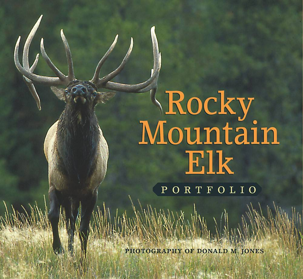 Rocky Mountain Elk Portfolio  Hard Bound $24.95 + $4.50  S/H Signed