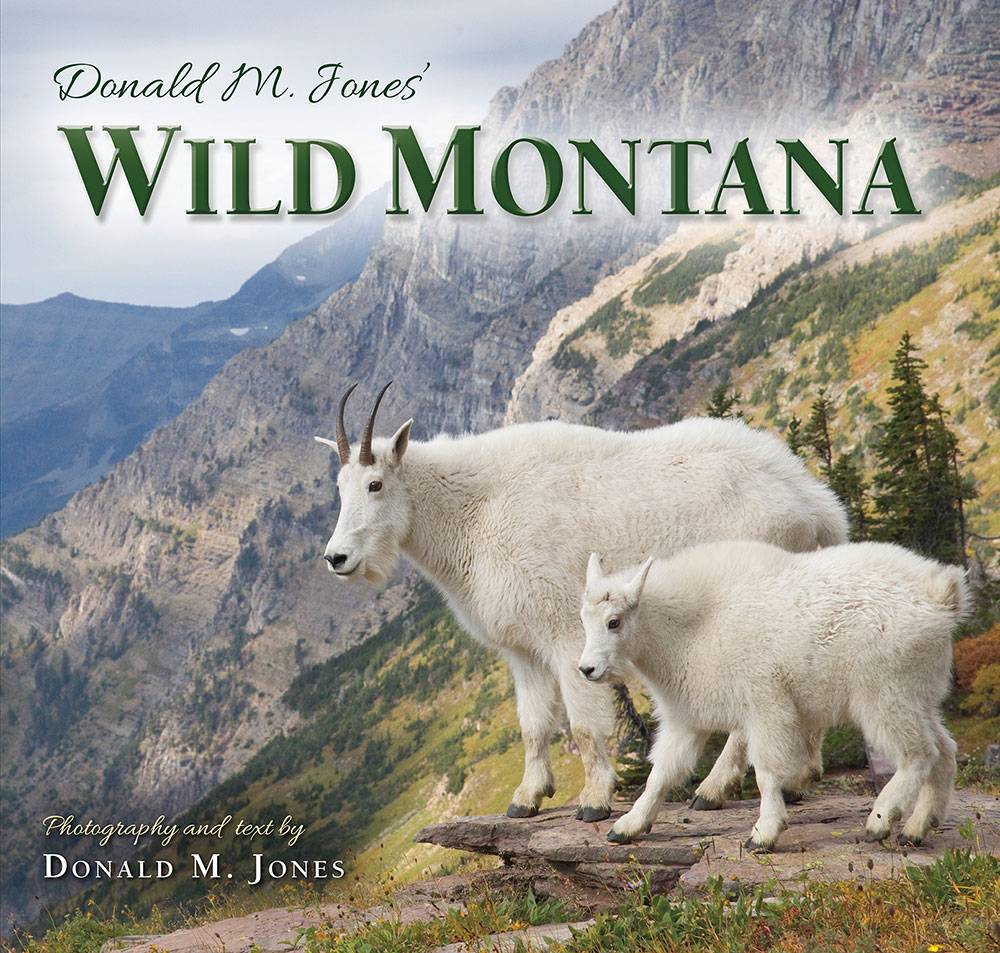 NEW! Wild Montana 120 page hardbound Book $26.95 +$4.50 S/H signed