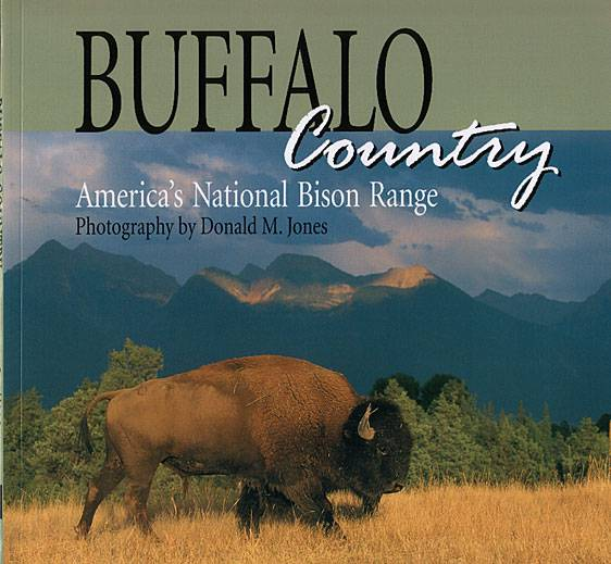Buffalo Country   72 pgs  Soft Bound   $13.95   $3.00 S/H
