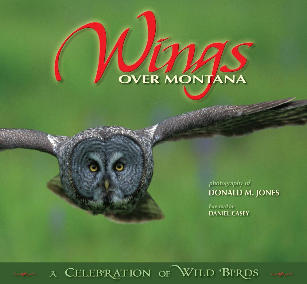 Wings over Montana  Hard Bound  $24.95  + $4.50 S/H Signed