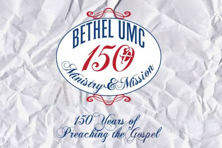 Bethel UMC 150th Homecoming Logo