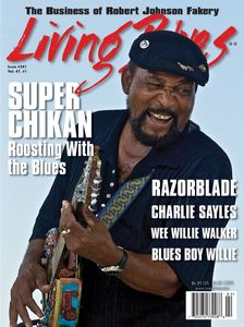 Living Blues magazine Cover, Super Chikan