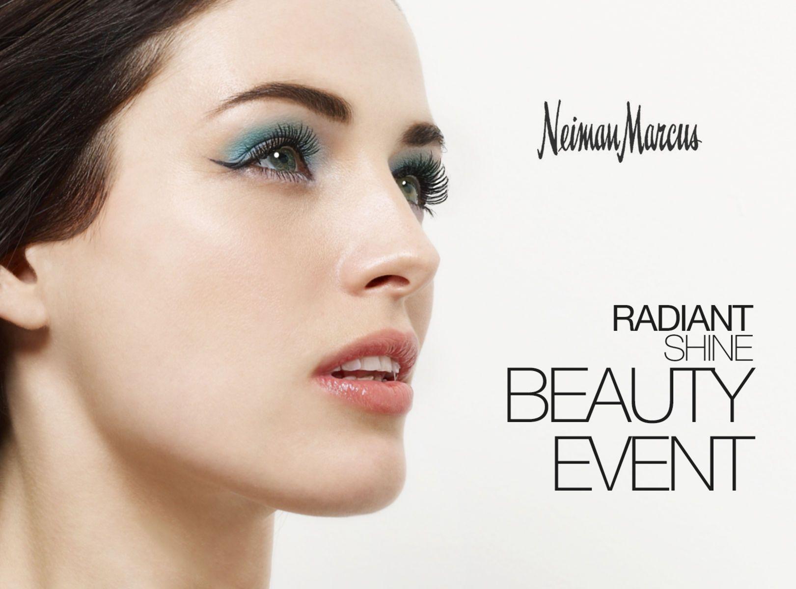 Neiman Marcus Radiant Shine Beauty Event