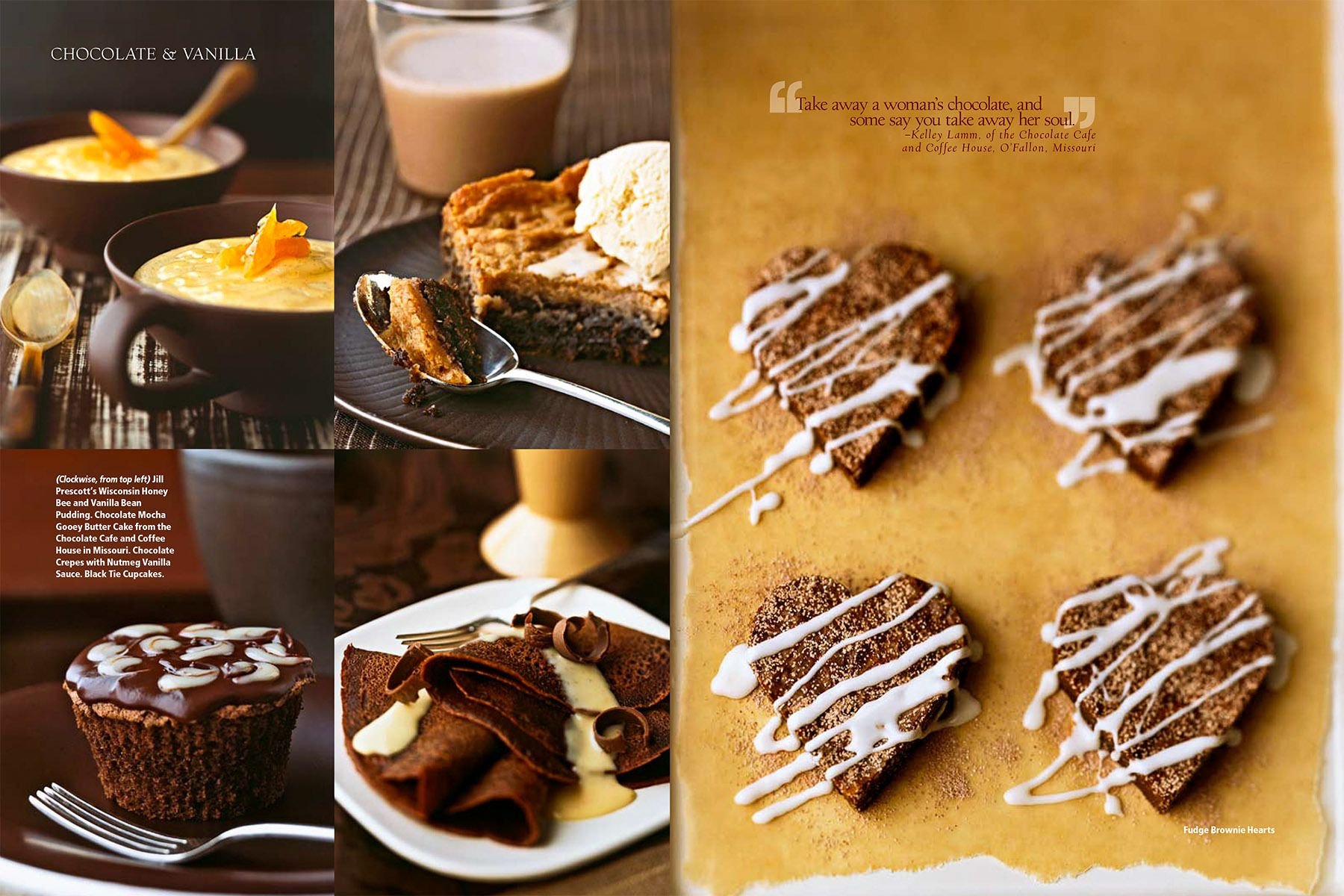 Vanilla pudding with candied apricots, chocolate frosted muffin, chocolate crepes with vanilla cream topping, heart shaped cookies with drizzled frosting on parchment for  Chocolate & Vanilla story for Midwest Living Magazinewww.rkjacobs.comTop Food Photog