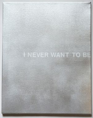 I Never Want To Be