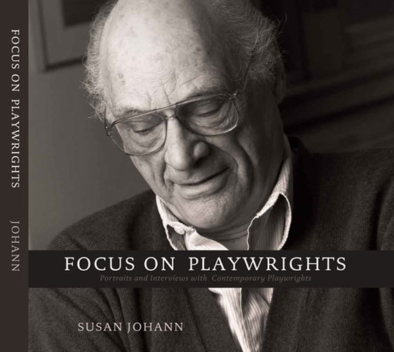 Focus on Playwrights, Portraits and Interviews