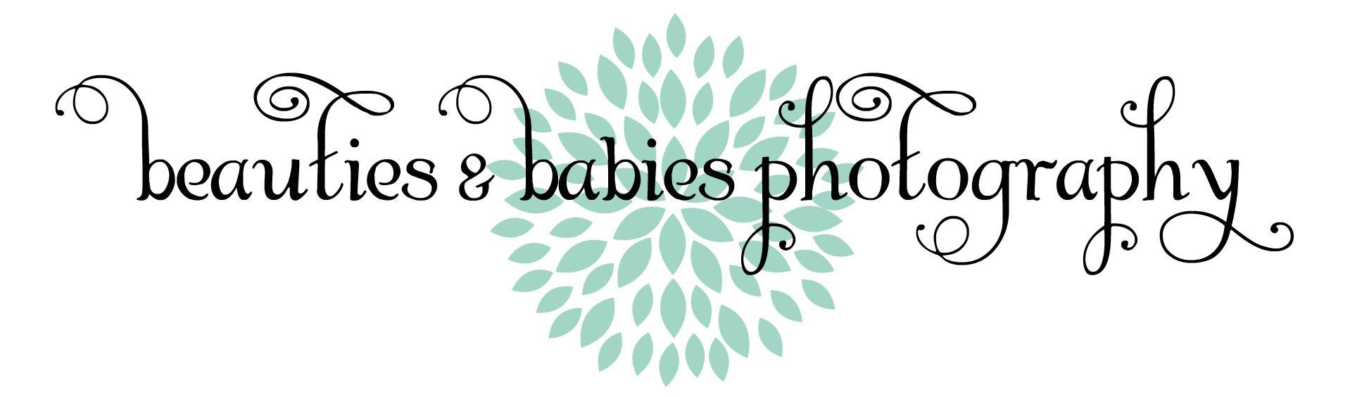 Beauties & Babies Photography