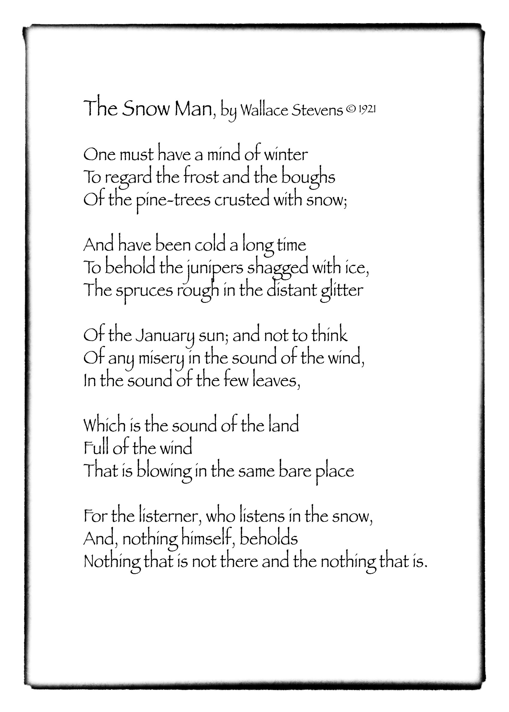 The Snow Man by Wallace Stevens ©1921