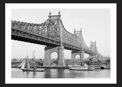 Blackwell's Island - Queensboro Bridge - Early 1900's
