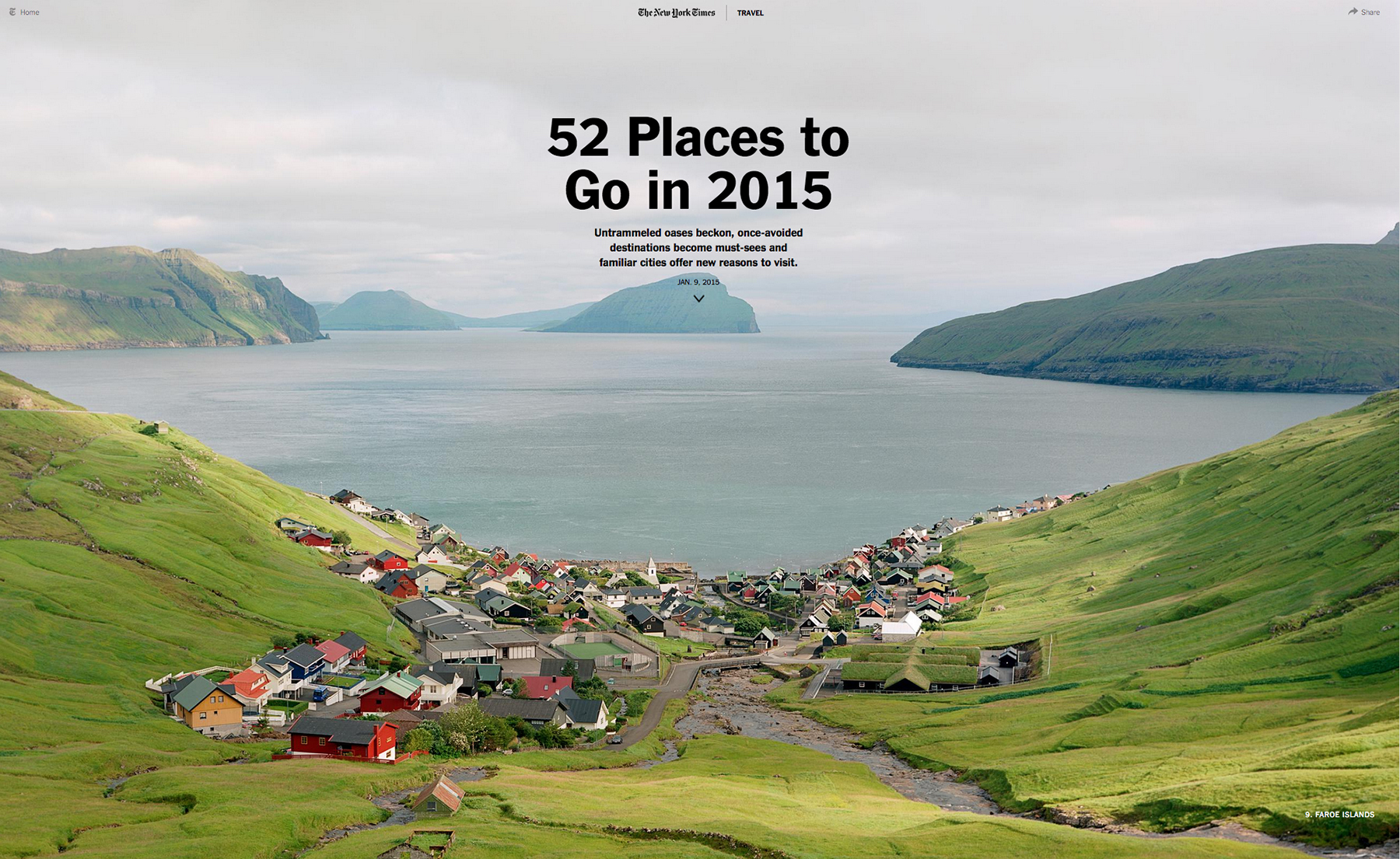 Photograph Credit Benjamin RasmussenFaroe Islands, 52 Places to go in 2015 - New York Times Travel interactive
