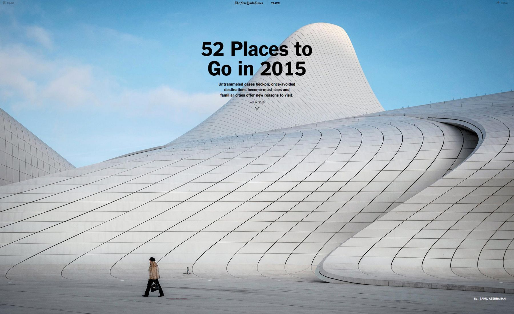 Sergey Ponomarev for The New York TimesBaku, Azerbaijan - 52 Places to Go in 2015 - New York Times Travel interactive