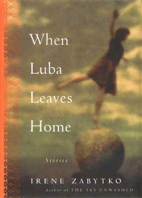WHEN LUBA LEAVES HOME