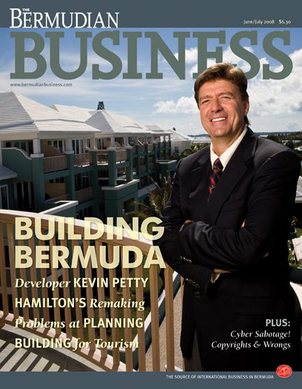 Kevin Petty, DeveloperFor The Bermudian Business Magazine