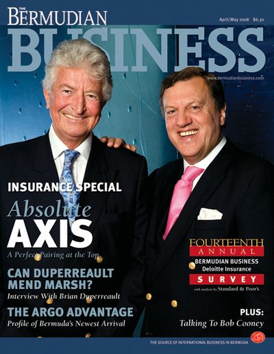 Michael Butt and John Charman, Axis Capital Executive DirectorsFor The Bermudian Business Magazine