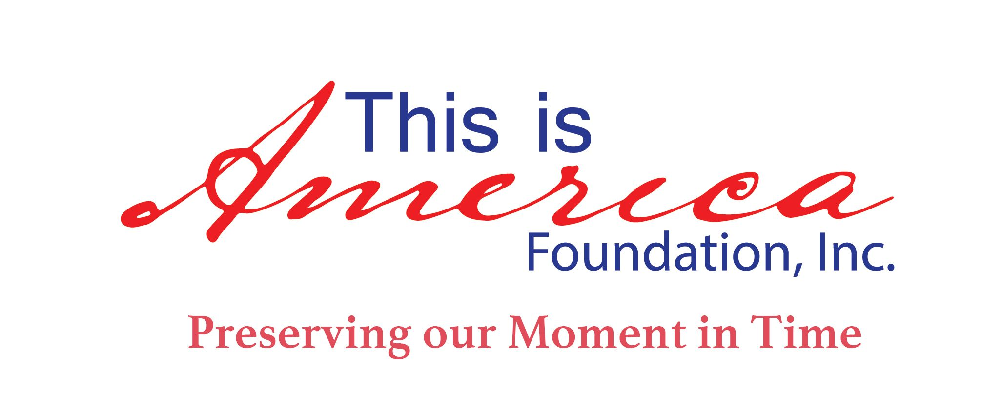 This Is America! Foundation -- A visual documentation of America in our time.