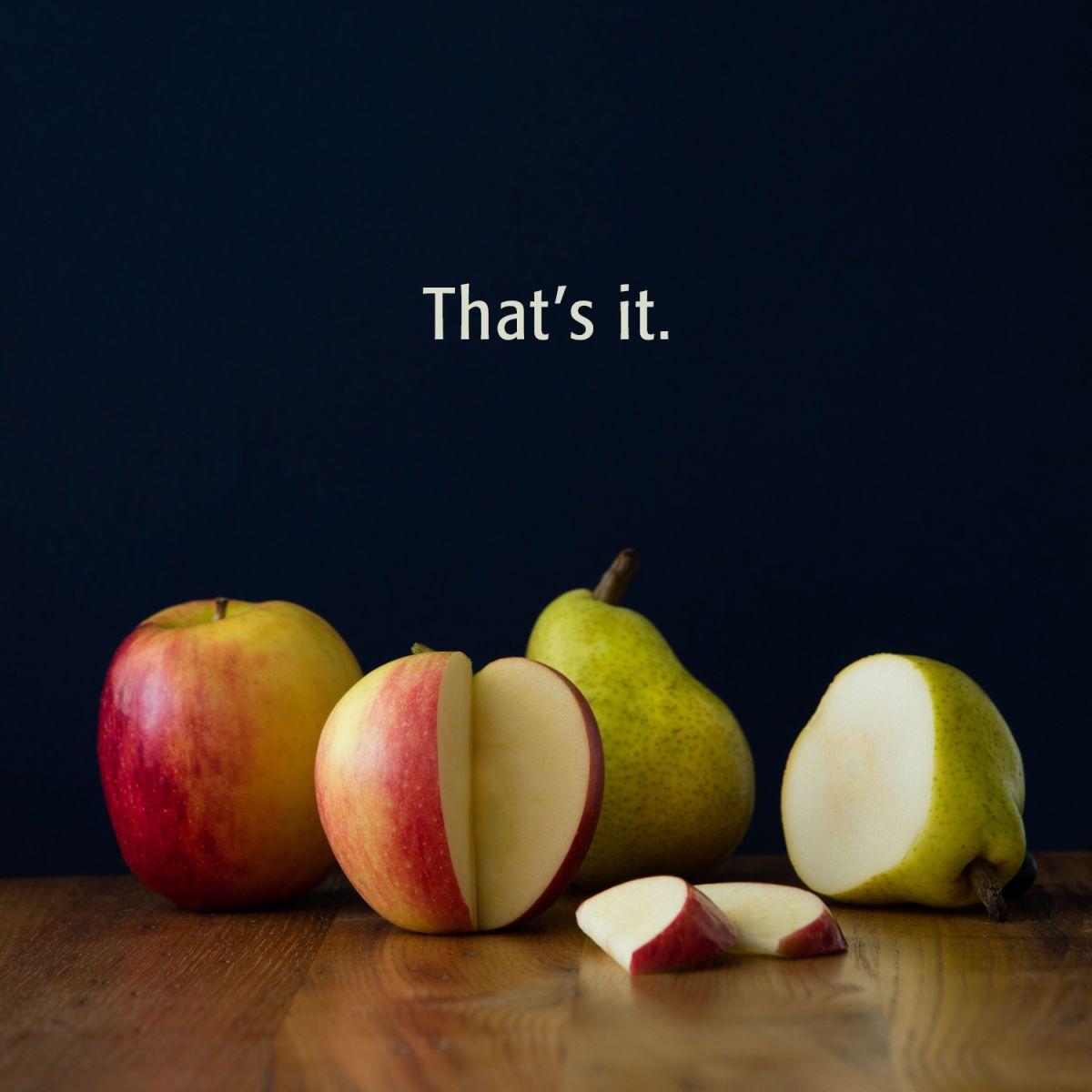 That's it. Fruit
