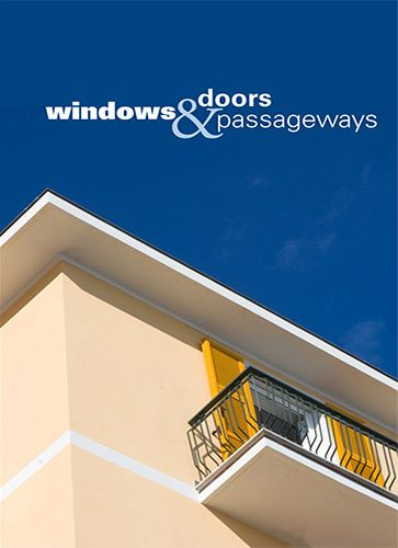 Windows, Doors & Passageways