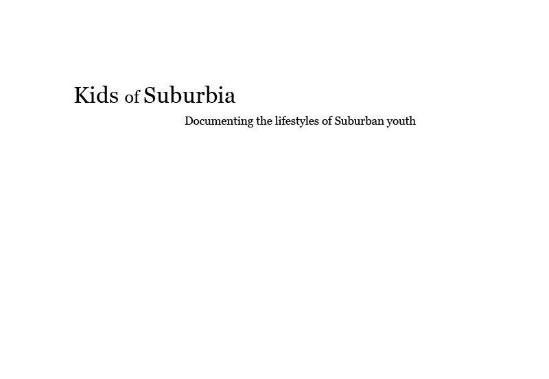 Kids of Suburbia
