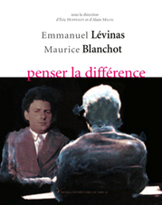 La seule façon de l'aimer in Maurice Blanchot et la Philosophie published by Presses Universitaires of Paris X, 2009