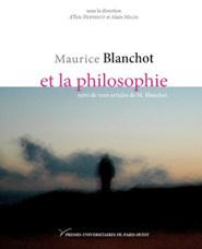 La seule façon de l'aimer in Maurice Blanchot et la philosophie published by Presses Universitaires of Paris X, 2009