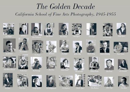 Golden Decade Poster of California School of Fine Arts Photography Students from the First 10 Years of the Photography Program: 1945-1955.
